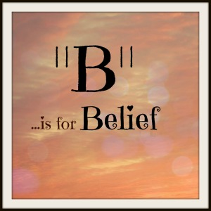 B is for Belief