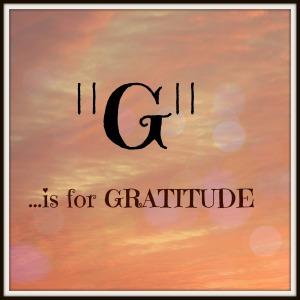 G is for Gratitude