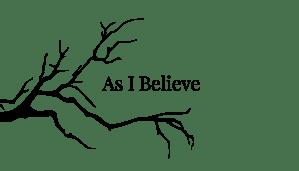As I Believe - Sonnet