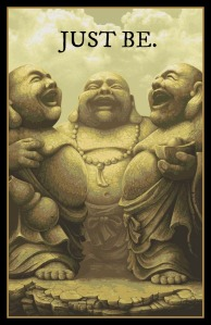 Laughing Buddhas Just Be