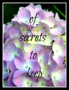 of secrets to keep