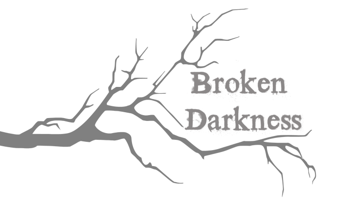Broken Darkness Poem